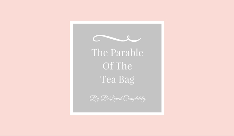 Waiting On God: The Parable Of The Tea Bag