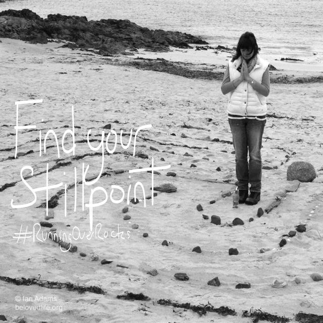 beloved life: find your stillpoint