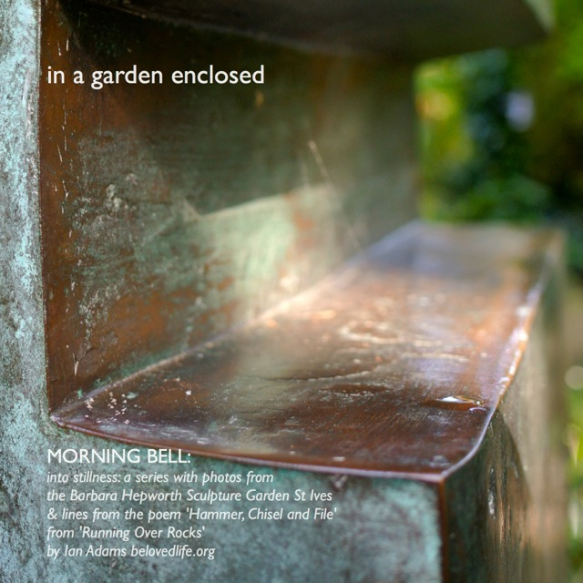 morning bell: in a garden enclosed