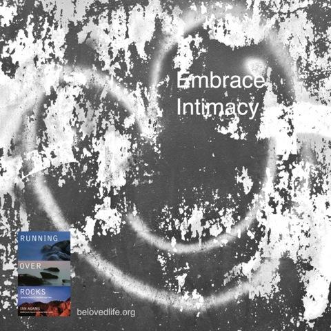 beloved life: embrace intimacy
