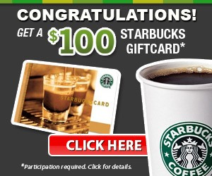 Get a $100 Starbucks Gift Card