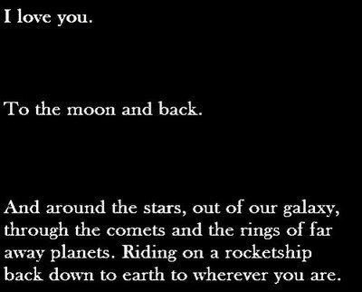 i love you to the moon and back and around the stars