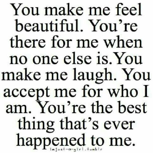 you make me feel beautiful best love quotes