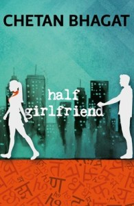 Half Girlfriend by Chetan Bhagat