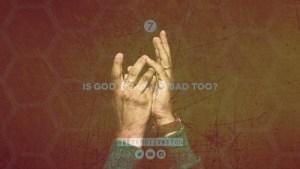 Is God Good or Badx500