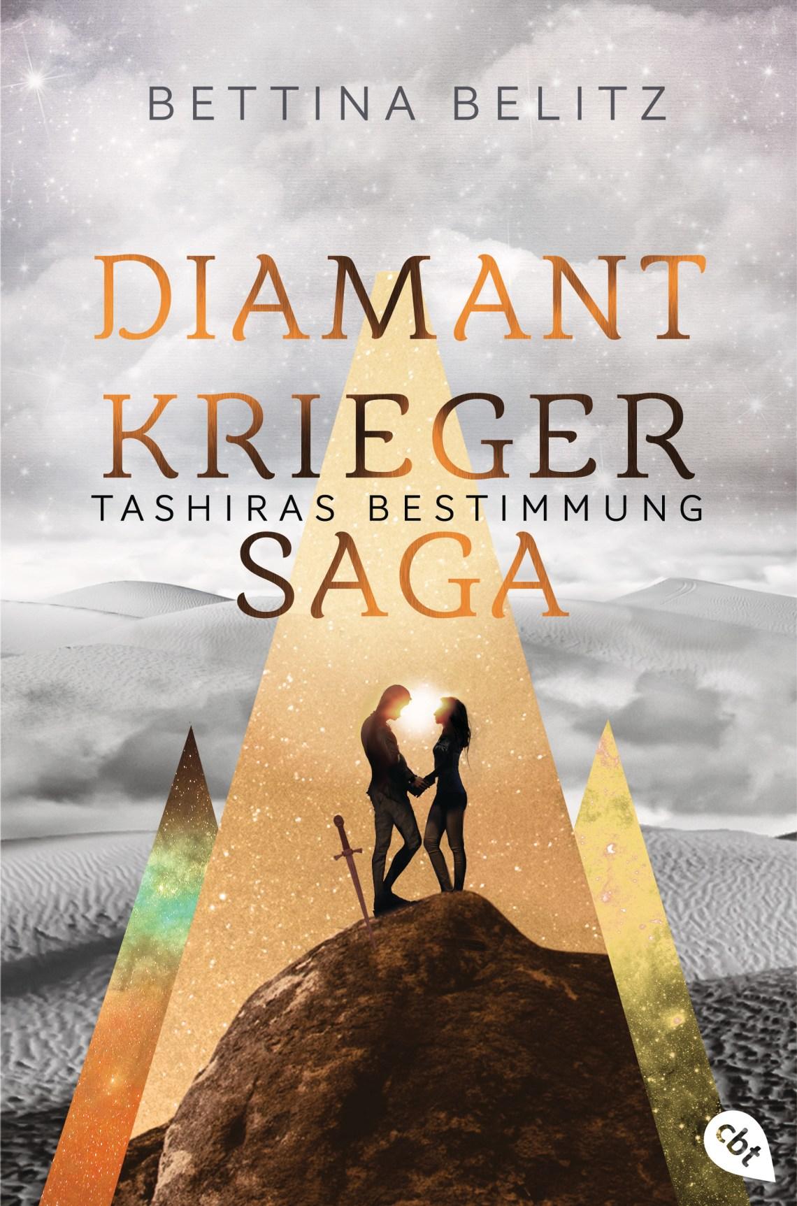 Die Diamantkrieger-Saga - Tashiras Bestimmung von Bettina Belitz