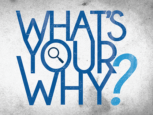 How to make better decisions? –  Find your why