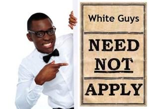 white guys need not apply
