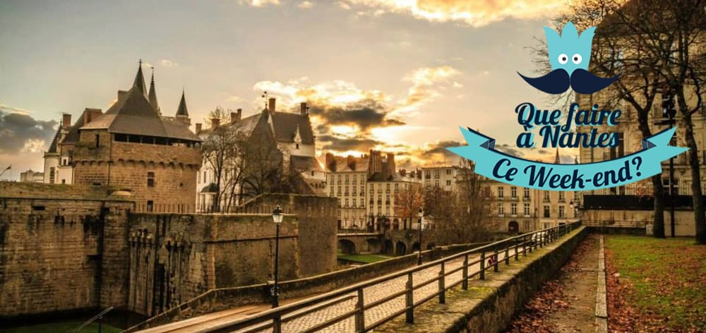 Que Faire Nantes Ce Week End 18 19 20 Novembre 2016