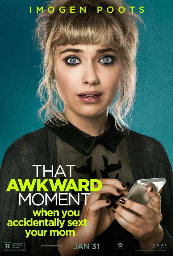 That Awkward Moment Poster That Awkward Moment