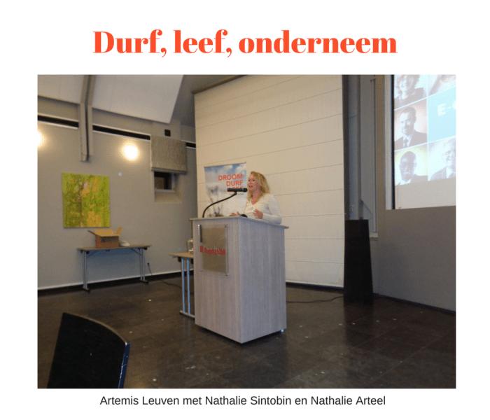Durf, leef en onderneem met Nathalie Arteel en Nathalie Sintobin