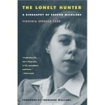 The Lonely Hunter by Virginia Spencer Carr