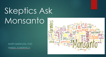 Skeptics Ask Monsanto