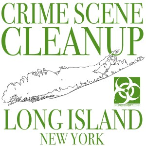 Crime Scene Cleanup Long Island, NY