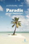 paradis avant liquidation