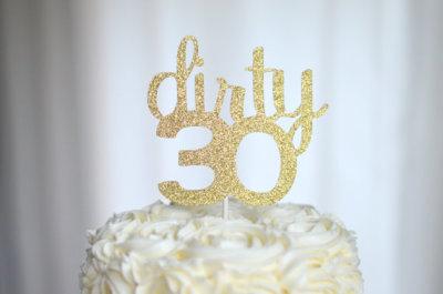 Dirty 30 glitter Cake Topper 30th Birthday