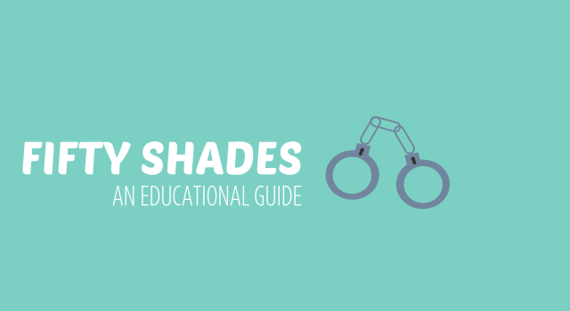 FIFTY SHADES AN EDUCATIONAL GUIDE header