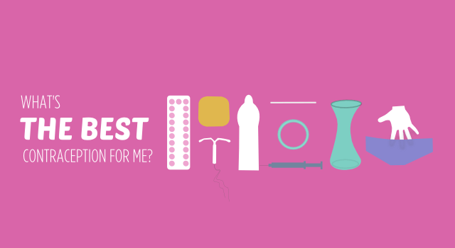 What's the Best Contraception For You?
