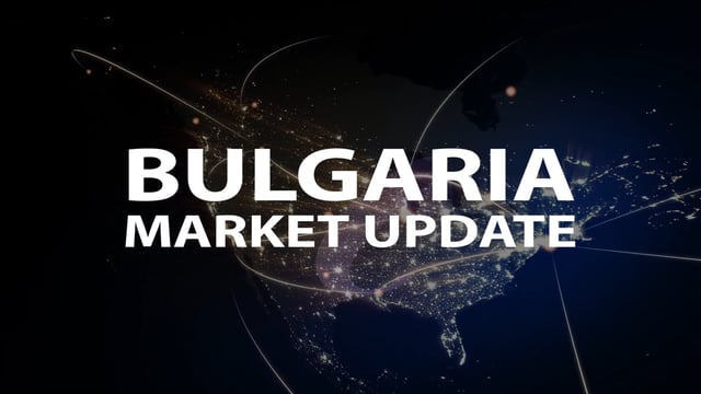 Bulgaria - Market Update