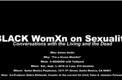 Black WomXn on Sexuality: Conversations with the Living and Dead