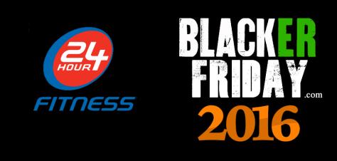24 hour fitness Black Friday 2016