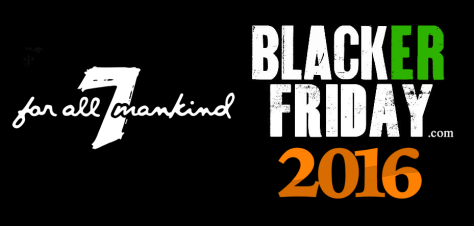 7 For All Mankind Black Friday 2016