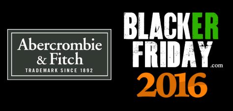 Abercrombie and Fitch Black Friday 2016