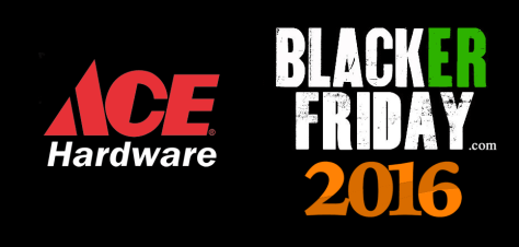 Ace Hardware Black Friday 2016