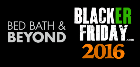 Bed Bath and Beyond Black Friday 2016
