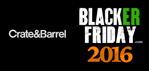 Crate and Barrel Black Friday 2016