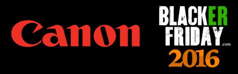 Canon Black Friday 2016
