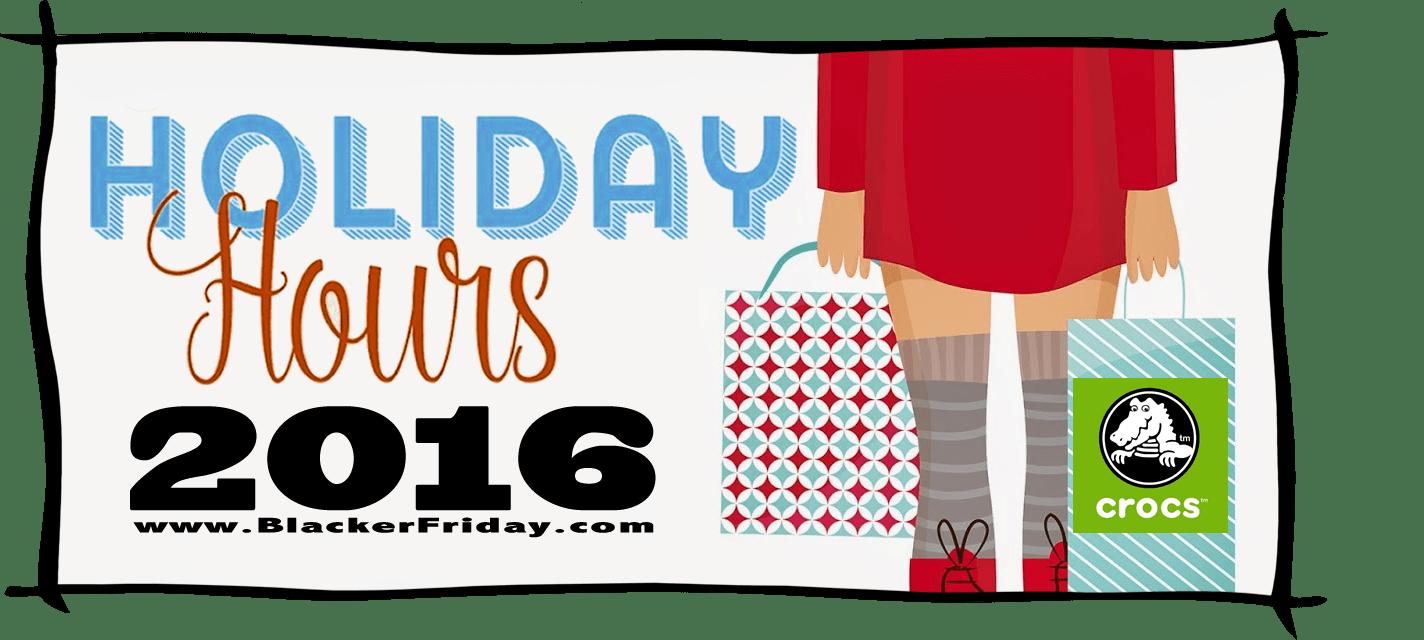 Crocs Black Friday Store Hours 2016