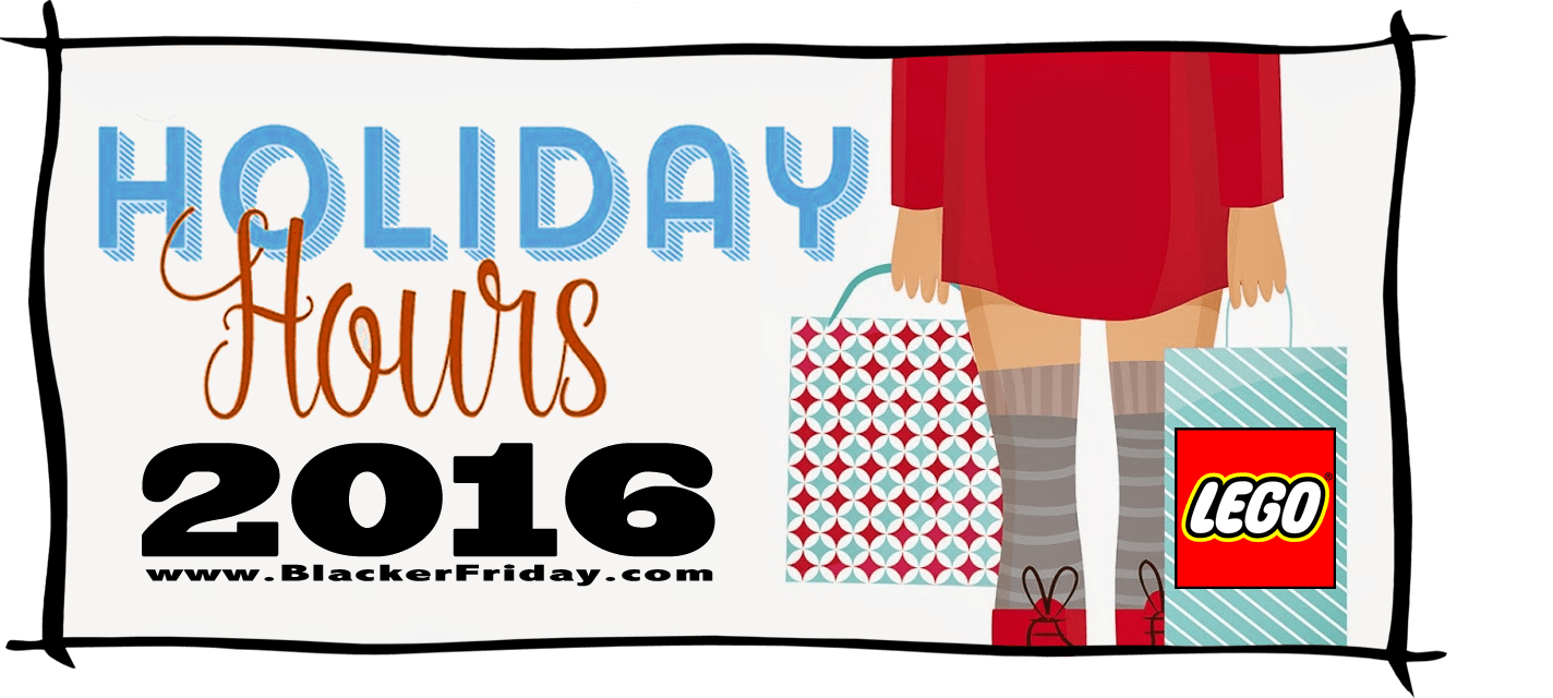 Lego Black Friday Store Hours 2016