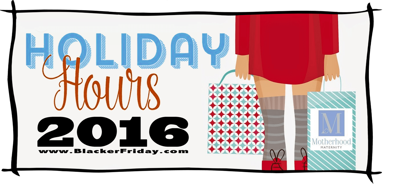 Motherhood Maternity Black Friday Store Hours 2016