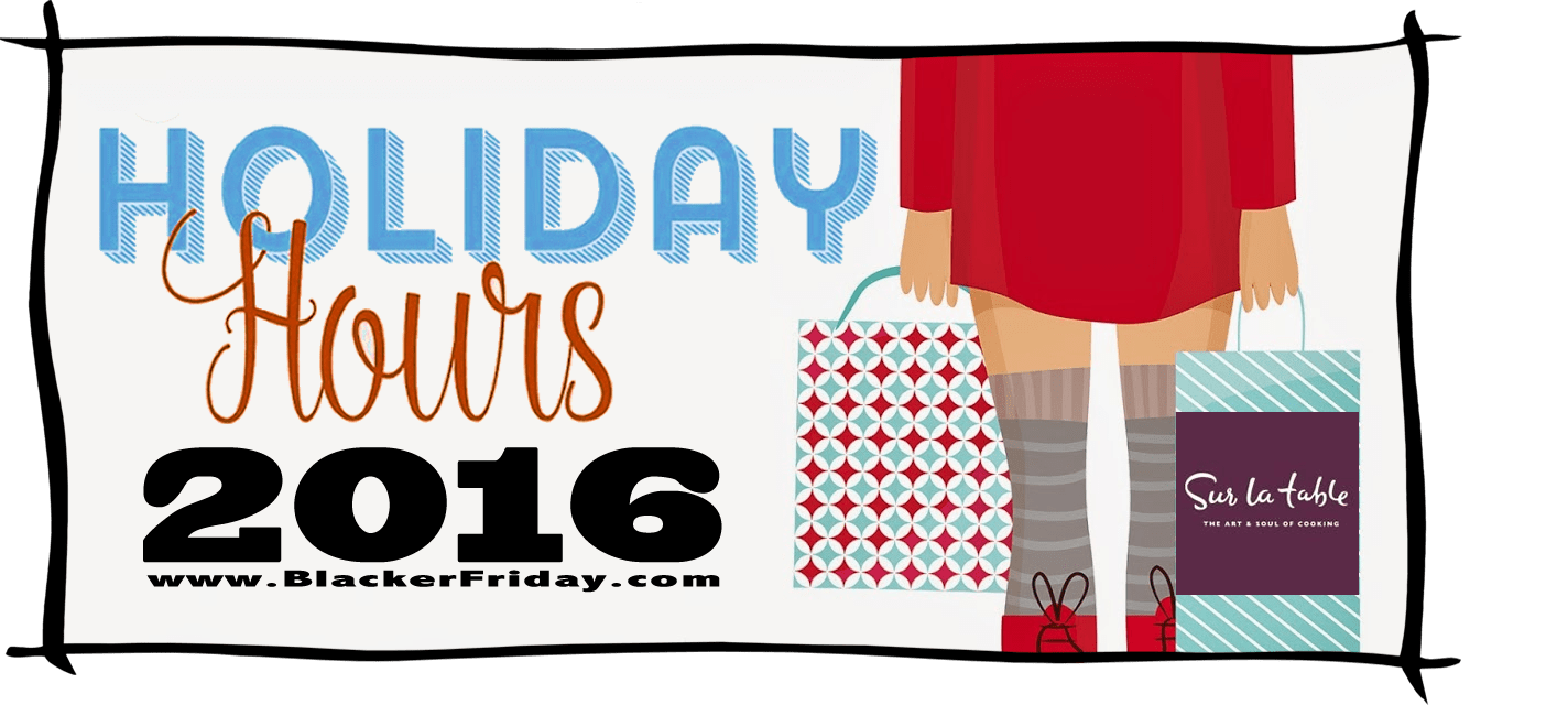 Sur la Table Black Friday Store Hours 2016