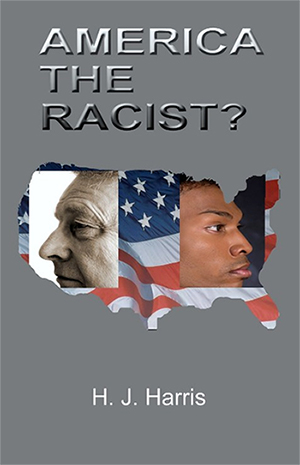 America the Racist? book