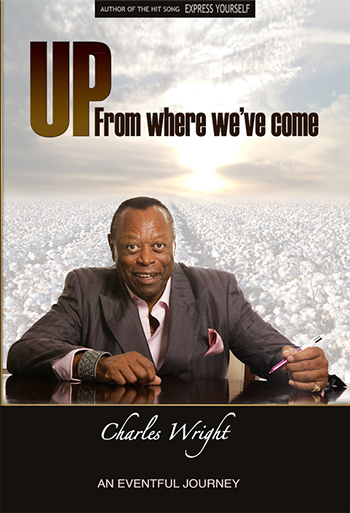 Up From Where We've Come by Charles Wright