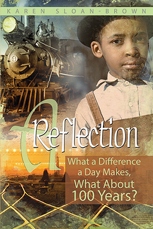A Reflection By Karen Sloan-Brown