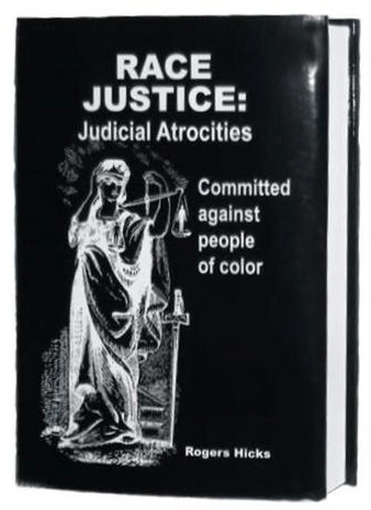 Race Justice book by Roger Hicks