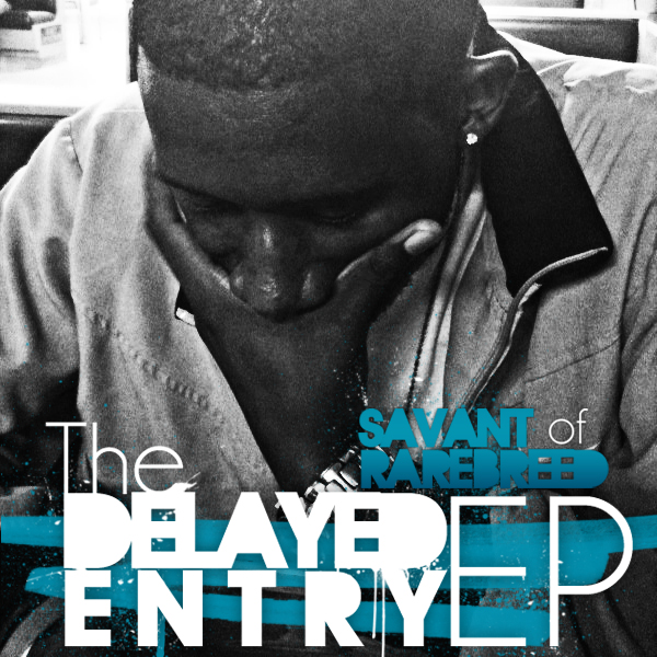 Savant The Delayed Entry EP