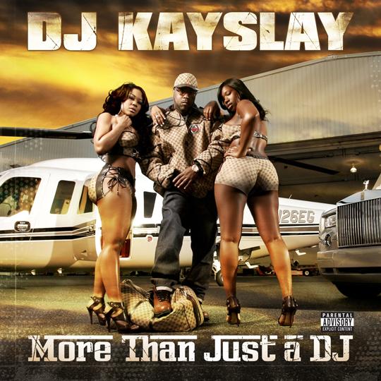 DJ-KaySlay-More-Than-Just-A-DJ