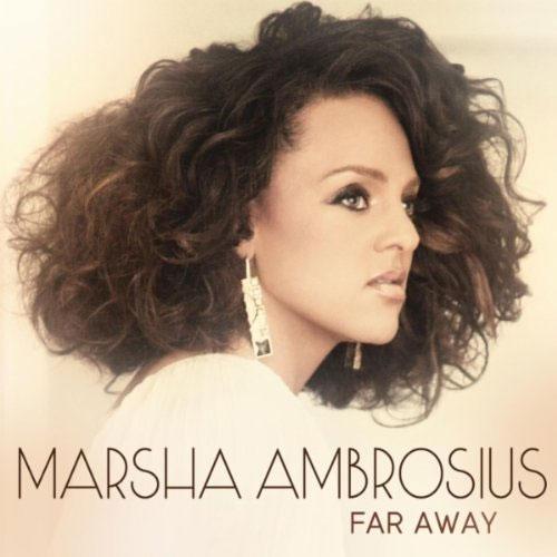 Marsha Ambrosius - Far Away
