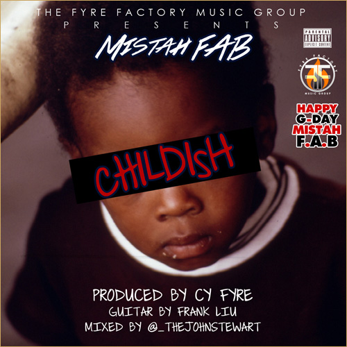 Mistah fab_childish