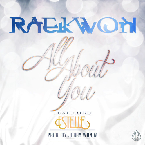 Raekwon- All About You ft Estelle