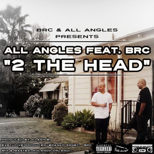 "All Angles Feat. Brc - "" 2 The Head """
