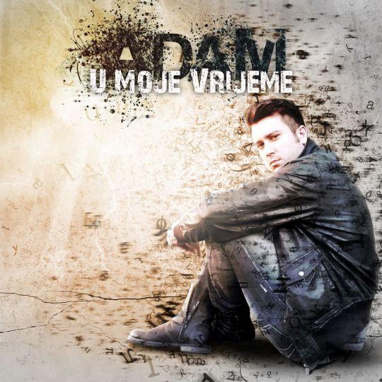 adam u moje vrijeme