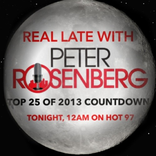 REAL LATE WITH PETER ROSENBERG TOP 25 OF 2013