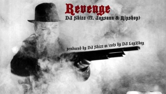 DJ Skizz ft. Jaysaun & Ripshop - Revenge