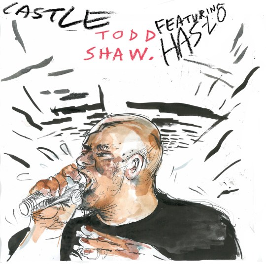 Castle - Todd Shaw (feat. Has-Lo)