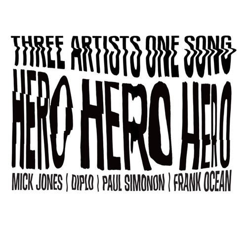 Frank Ocean feat. Mick Jones & Paul Simonon, Diplo - Hero